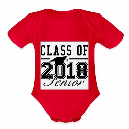 class of 2018 shirt - Organic Short Sleeve Baby Bodysuit