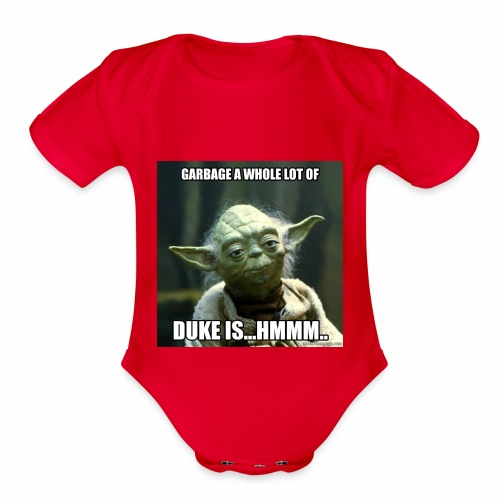 Duke is Garbage - Organic Short Sleeve Baby Bodysuit