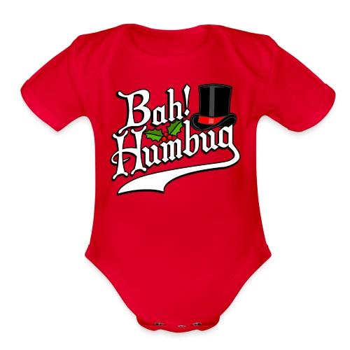 Bah Humbug Christmas Scrooge Funny No Humbuggery - Organic Short Sleeve Baby Bodysuit