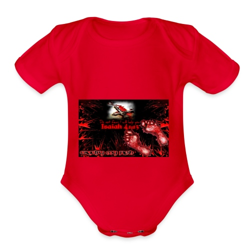 Isaiah 41:13 crucify my flesh - Organic Short Sleeve Baby Bodysuit