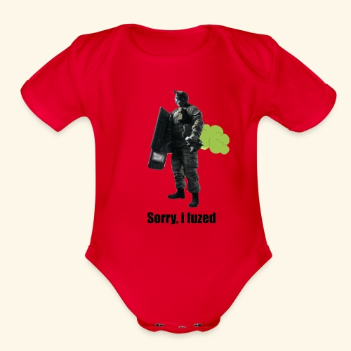 sorry i fuzed - Organic Short Sleeve Baby Bodysuit