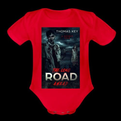 The Long Road Ahead A Zombie Tale Book Cover - Organic Short Sleeve Baby Bodysuit