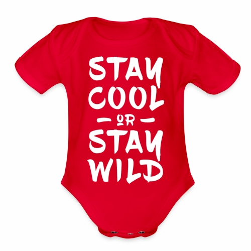 stay cool stay wild white - Organic Short Sleeve Baby Bodysuit