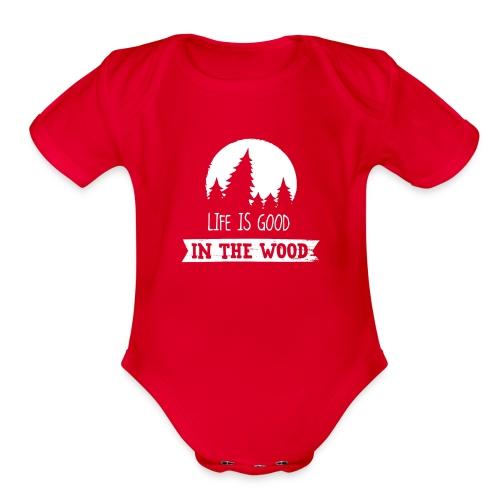 Good Life In The Wood - Organic Short Sleeve Baby Bodysuit