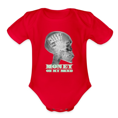 Money on my mind Hustler - Organic Short Sleeve Baby Bodysuit