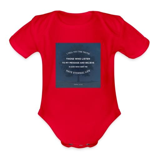 John 5:24 - Organic Short Sleeve Baby Bodysuit