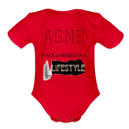 ITs not a weekend its a Lifestyle - Organic Short Sleeve Baby Bodysuit