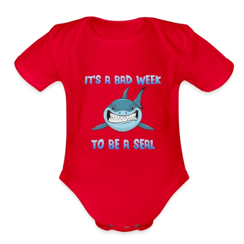 It's a bad week to be a seal Blue Shark - Organic Short Sleeve Baby Bodysuit