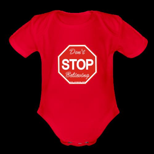 Don't stop believing - Organic Short Sleeve Baby Bodysuit