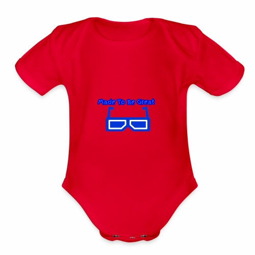 Made To Be Great - Organic Short Sleeve Baby Bodysuit