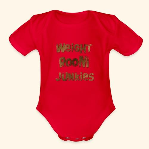 weight room junkies - Organic Short Sleeve Baby Bodysuit