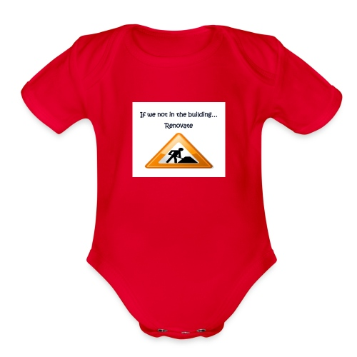 If we not in the building - Organic Short Sleeve Baby Bodysuit