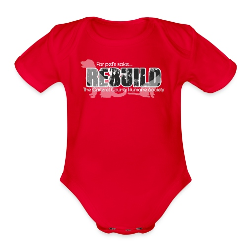 Rebuild The Carteret County Humane Society - Organic Short Sleeve Baby Bodysuit