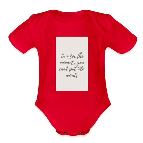 Live for the moments you can't put into words - Organic Short Sleeve Baby Bodysuit