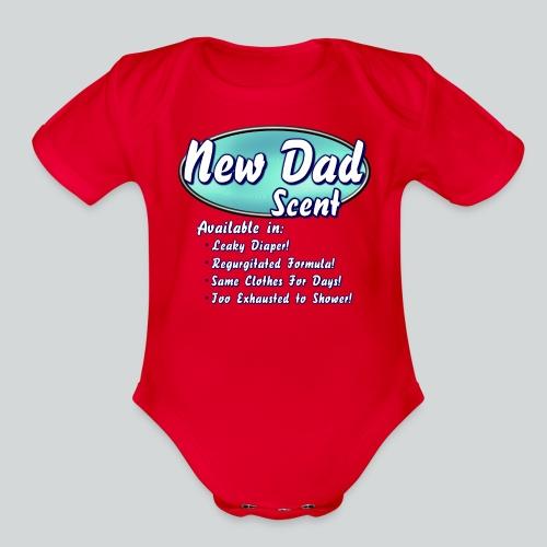 New Dad Scent - Organic Short Sleeve Baby Bodysuit