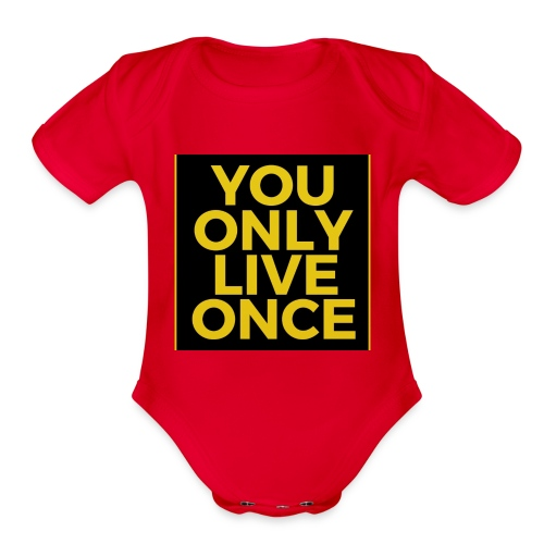 You Only Live Once - Organic Short Sleeve Baby Bodysuit