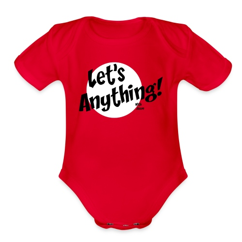 Let's Anything Classic Logo - Organic Short Sleeve Baby Bodysuit