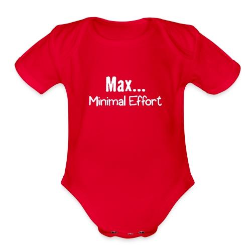 Minimal Effort - Organic Short Sleeve Baby Bodysuit