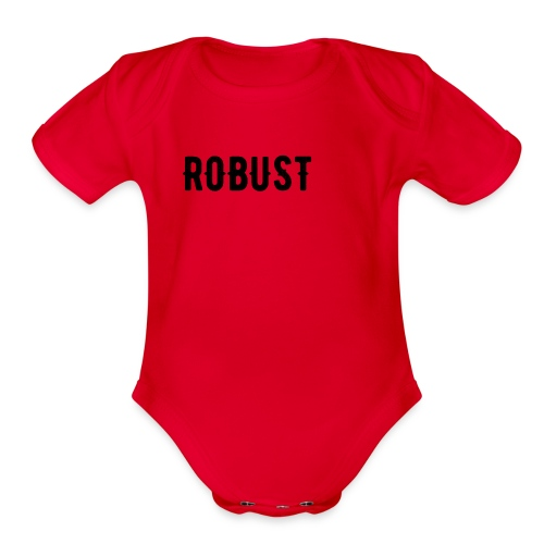 Robust Text - Organic Short Sleeve Baby Bodysuit