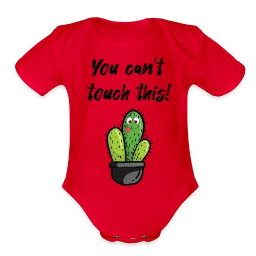 YOU CAN'T TOUCH THIS - Organic Short Sleeve Baby Bodysuit