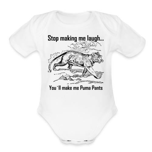 Stop Making me Laugh - Organic Short Sleeve Baby Bodysuit