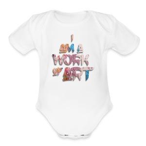 I Am A Work of Art - Short Sleeve Baby Bodysuit