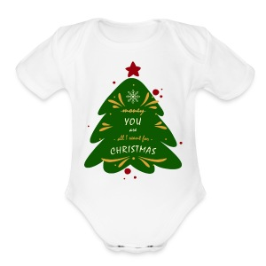 you are all I want, not money, for Christmas - Short Sleeve Baby Bodysuit