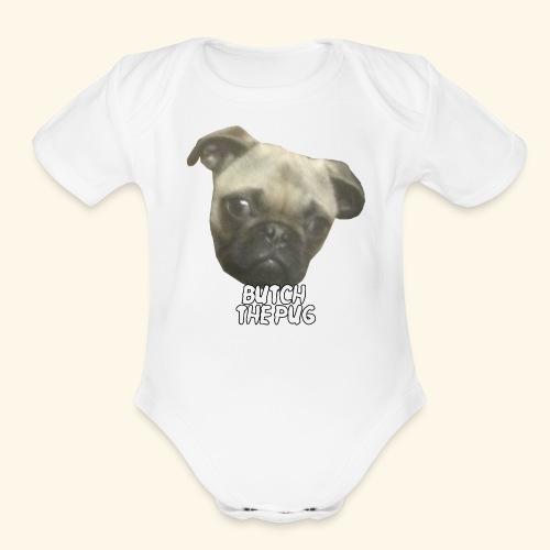 Butch The Pug - Organic Short Sleeve Baby Bodysuit