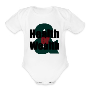 Health And Wealth - Short Sleeve Baby Bodysuit
