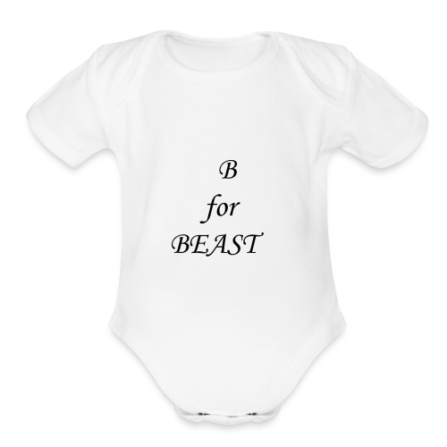 B for BEAST   Fantastic Product   Must buy - Organic Short Sleeve Baby Bodysuit