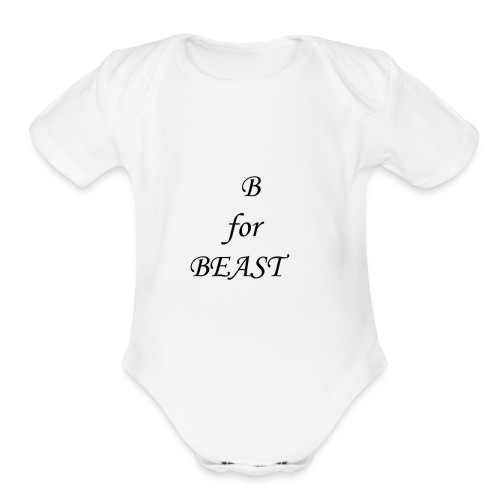 B for BEAST | Fantastic Product | Must buy - Organic Short Sleeve Baby Bodysuit