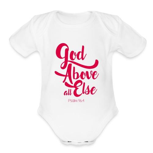 Psalm 96:4 God above all else - Organic Short Sleeve Baby Bodysuit