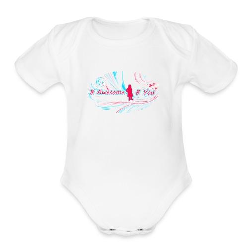 B Awesome B You - Organic Short Sleeve Baby Bodysuit
