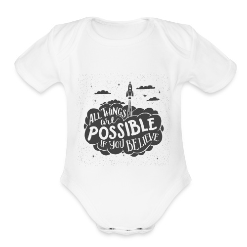 ALL THINGS ARE POSSIBLE TYPOGRAPHY PRINT IN BLACK - Organic Short Sleeve Baby Bodysuit