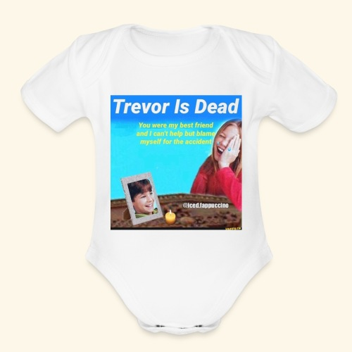 Trevor Is Dead Connect 4 Meme Design - Organic Short Sleeve Baby Bodysuit