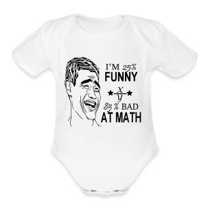 funny - Short Sleeve Baby Bodysuit