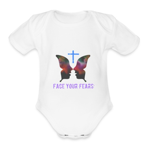 Face your fears - Organic Short Sleeve Baby Bodysuit