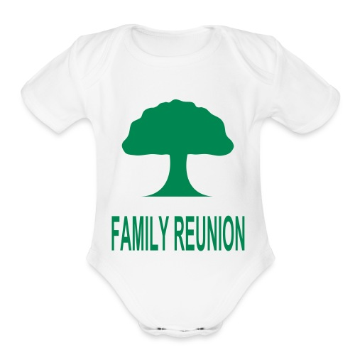 ***12% Rebate - See details!*** FAMILY REUNION add - Organic Short Sleeve Baby Bodysuit