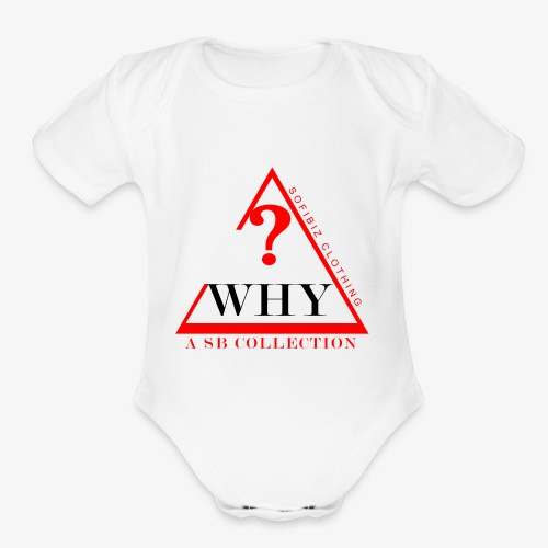 WHY SHIRT COLLECTION - Organic Short Sleeve Baby Bodysuit