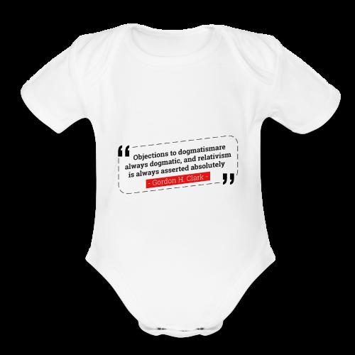 Gordon Clark Dogmatism - Organic Short Sleeve Baby Bodysuit