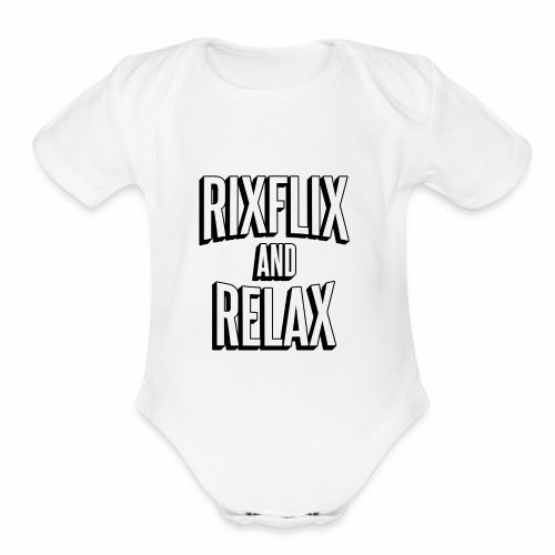 RixFlix and Relax - Organic Short Sleeve Baby Bodysuit