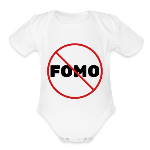 FOMO Prohibited - Organic Short Sleeve Baby Bodysuit