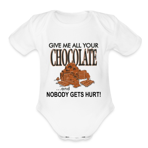 Give Me All Your Chocolate - Organic Short Sleeve Baby Bodysuit