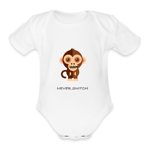 never snitch .... - Organic Short Sleeve Baby Bodysuit