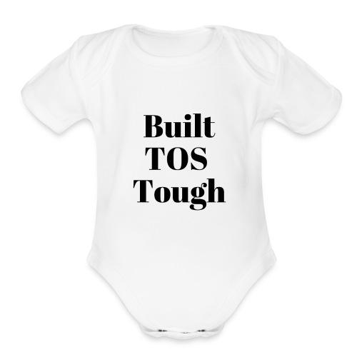 BuiltTOS Tough - Organic Short Sleeve Baby Bodysuit