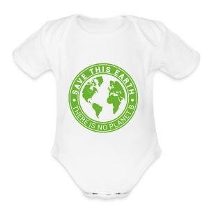Save this earth - Short Sleeve Baby Bodysuit