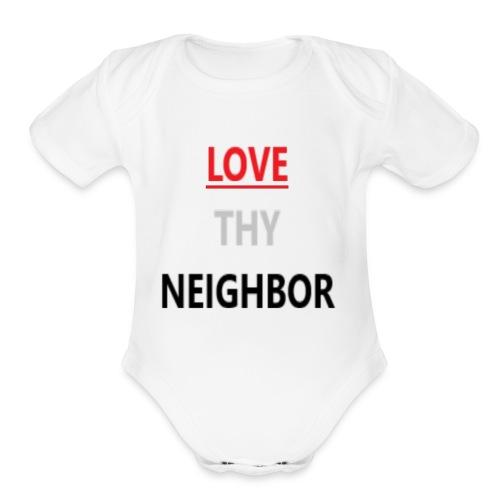 Love Neighbor - Organic Short Sleeve Baby Bodysuit