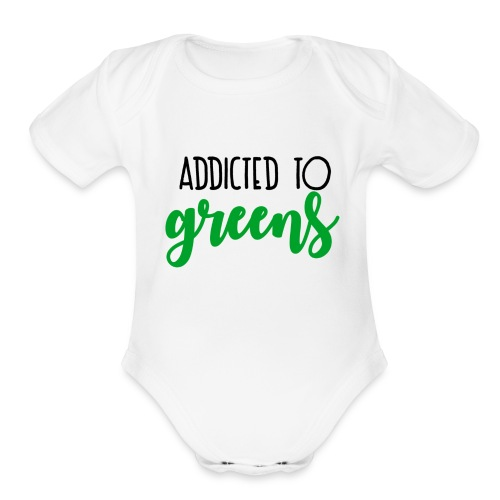 Addicted To Greens - Organic Short Sleeve Baby Bodysuit