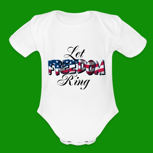 Let Freedom Ring - Organic Short Sleeve Baby Bodysuit