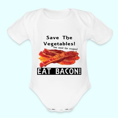 Eat Bacon! - Organic Short Sleeve Baby Bodysuit